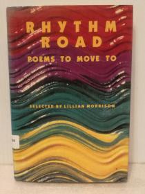 Rhythm Road:Poems to Move to (诗歌)英文原版书