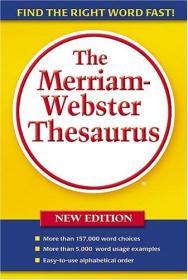 The MerriaMerriam-Webster'sebster Thesaurus韦氏同义词词典