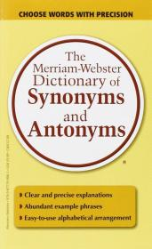 The Merriam-Webster Dictionary of Synonyms and Antony韦氏同义词和反义词词典