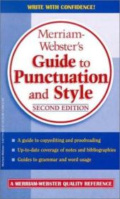 Merriam-Webster's Guide to Punctuation and Style , 2nd ed韦氏的标点和样式词典,第二版