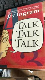 Talk, Talk, Talk by Jay Ingram