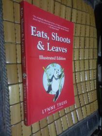 Eats, Shoots & Leaves I11ustraed edition