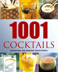 德语 德文原版书 1001 Cocktails  – 2005 von Alex Barker (Autor) 经典古典现代 鸡尾酒 彩色图文本