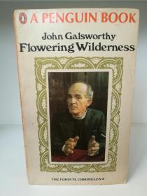 约翰·高尔斯华绥 Flowering Wilderness by John Galsworthy (Penguin Books 1968年版)(英国文学经典)英文原版书