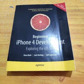 Beginning Iphone 4 Development: Exploring the IOS SDK