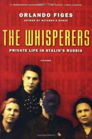 The Whisperers:Private Life in Stalins Russia