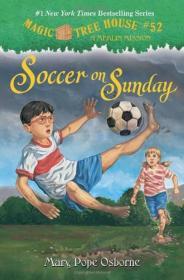 Magic Tree House #52: Soccer on Sunday 神奇书屋 #52:周日足球赛