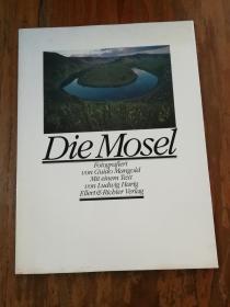 DIE MOSEL (德文原版)【铜版纸彩印画册】