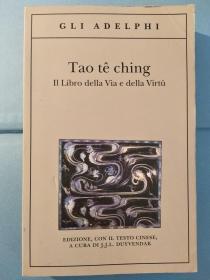 Tao Tê Ching - il Libro della Via e della Virtù