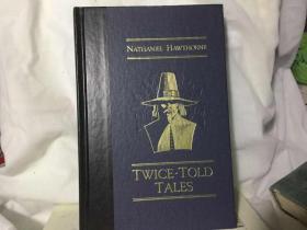 《Twice-Told Tales(重讲一遍的故事)》霍桑短篇小说集