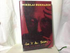 岁月:布哈林狱中绝笔  How It All Began : The Prison Novel