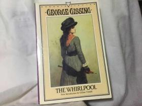 乔治·吉辛George Gissing小说 The Whirlpool