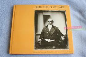 The spirit of fact the daguerreotypes of southeworth&Hawes,1843-1862, 《 真实的精神,美国早期的摄影公司Southworth & Hawes的达盖尔银版摄影法作品集》