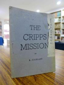 1942年民国英文原版:THE CRIPPS MISSION(克里浦斯爵士使印记)英国驻华大使馆新闻处印行