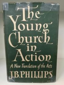 The Young Church in Action by J. B. Phillips (宗教)英文原版书