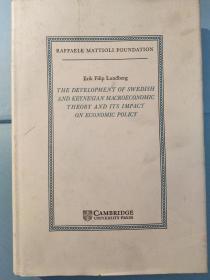 The Development of Swedish and Keynesian Macroeconomic Theory and its Impact on Economic Policy((Raffaele Mattioli Lectures)