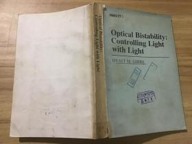 Optical Bistability:Controlling Light with Light 光学双稳性:用光来控制光(英文)