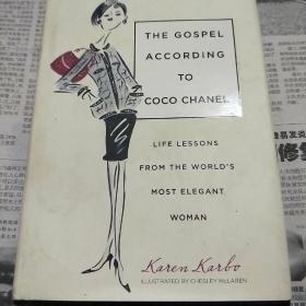 The Gospel According to Coco Chanel:Life Lessons from the Worlds Most Elegant Woman