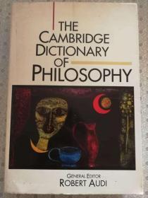 The Cambridge  Dictionary of Philosophy     Robert Audi 英文原版