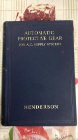 AUTOMATIC PROTECTIVE GEAR【民国版外文原版旧书】