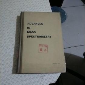 ADVANCES IN MASS SPECTROMETRY(质谱进展论文集 第二卷) 英文版 精装
