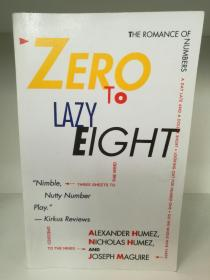 数字浪漫史 Zero to Lazy Eight : The Romance of Numbers 英文原版书