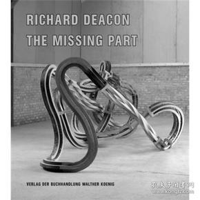 Richard Deacon: The Missing Part