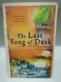 The Last Song of Dusk by Siddharth Dhanvant Shanghvi (印度文学)英文原版书