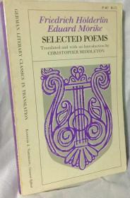 荷尔德林 / 莫里克诗选   Selected Poems of Friedrich Holderlin and Eduard Morike
