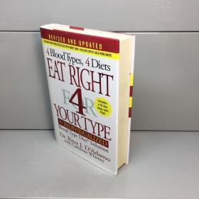 Eat Right 4 Your Type (Revised and Updated)  外文原版  精装 品好 【 9品 +++ 正版现货 自然旧 多图拍摄 看图下单】