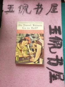 Do Travel Writers Go to Hell? Thomas Kohnstamm 旅游指南 海外自助游攻略