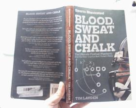 Sports Illustrated Blood, Sweat and Chalk: Inside Footballs Playbook