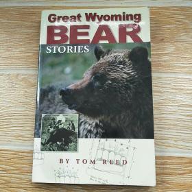 GreatWyomingBearStories