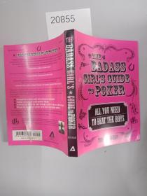 The Badass Girls Guide to Poker: All You Need to Beat the Boys, Toby Leah Bocha【英文原版32开】
