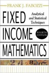 Fixed Income Mathematics, 4E:Analytical & Statistical Techniques