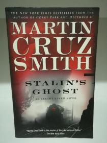 马丁•克鲁兹•史密斯:斯大林的鬼魂 Stalins Ghost by Martin Cruz Smith (悬疑小说)英文原版书