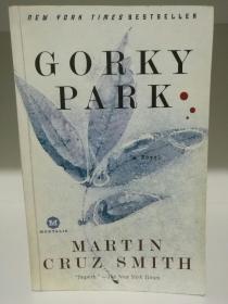 马丁•克鲁兹•史密斯:高尔基公园 Gorky Park by Martin Cruz Smith (悬疑小说)英文原版书