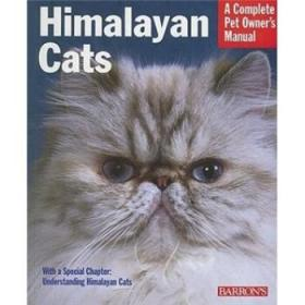 Himalayan Cats (Complete Pet Owners Manual)