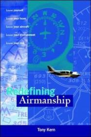 现货 Redefining Airmanship 英文原版 重新定义飞行技术 控制飞行差错 [美] 托尼科恩(Tony Kern)