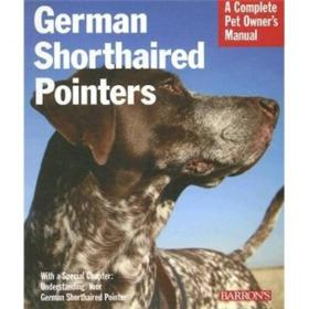 German Shorthaired Pointers (Complete Pet Owners Manual)