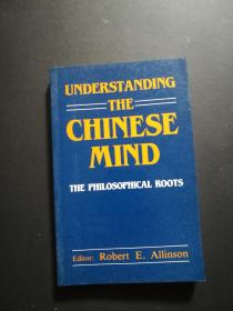 UNDERSTANDING THE CHINESE MIND(外文原版,库存未翻阅)