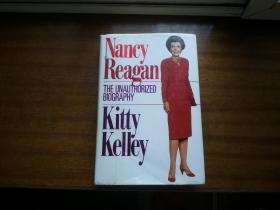 权威版本实物拍照:英文原版【Nancy Reagan】the unauthorized biography《南希里根》作者: Kitty Kelley,精装本603页,4.5厘米厚,实物拍照书影如一,详见描述