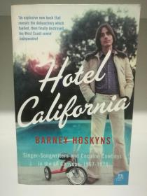 Hotel California:Singer-songwriters and Cocaine Cowboys in the L.A. Canyons 1967-1976  by Barney Hoskyns (音乐)英文原版书