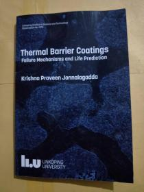 Thermal Barrier Coatings Failure Mechanisms and Life Prediction(热屏障涂层失效机理及寿命预测)