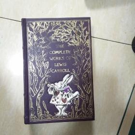 The Complete Works of Lewis Carroll 刘易斯卡罗尔全集,有插图,权威的现代文库版,16开精装