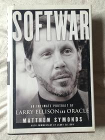 Softwar:An Intimate Portrait of Larry Ellison and Oracle 软件战争:埃里森和甲骨文秘闻【英文原版 小16开精装+书衣 2003年印刷 详细见全图】