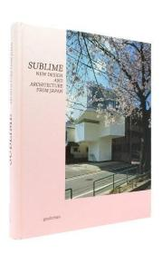 Sublime:New Design and Architecture from Japan