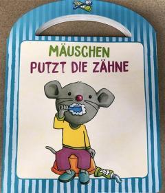 德语 纸板书 Mäuschen putzt die Zähne  小老鼠刷牙