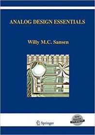 Analog Design Essentials 模拟集成电路设计精粹