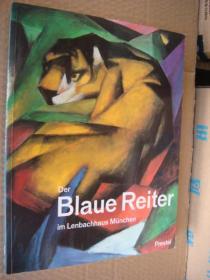现货 DER BLAUE REITER:im Lenbachhaus München(蓝骑士画派)  德文原版 10开大画册 288 页,厚重,纸张精良。插图色彩艳丽,品相保存好